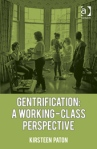 Gentrification_A Working-Class Perspective
