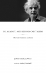 In, Against, and Beyond Capitalism