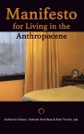 Manifesto for Living in the Anthropocene