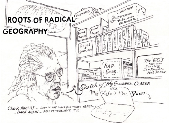 'Roots of radical geography' by Clark Akatiff, August 2012