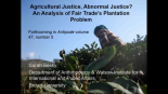 Agricultural Justice, Abnormal Justice