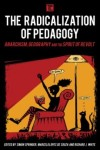 The Radicalization of Pedagogy