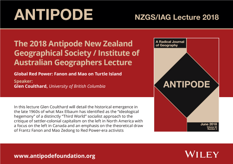 """The 2018 Antipode NZGS-IAG Lecture – """"Global Red Power: Fanon and ..."""